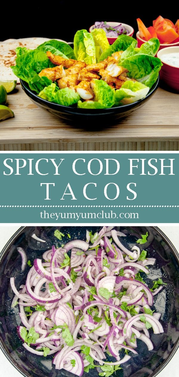 Spicy codfish tacos. How tasty do these sound? Fresh cod fish smothered in cumin and paprika wrapped in a tortilla with red onion, lime and coriander. Yum! | theyumyumclub.com